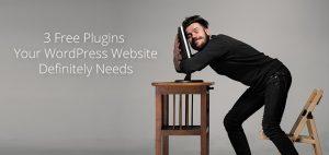 3 Free Plugins your Brisbane WordPress Website definitely needs