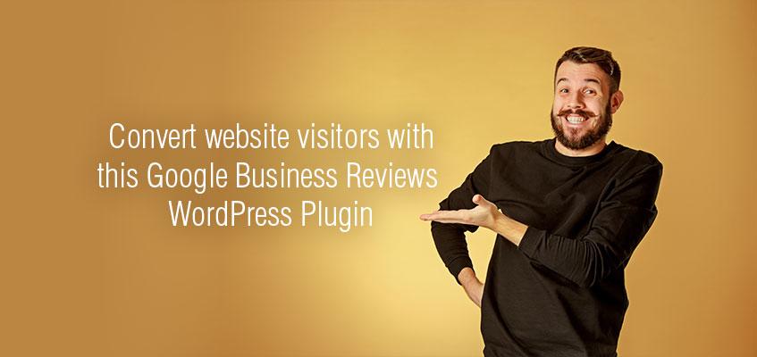 Brisbane WordPress agency helps you convert website visitors with Google Review Plugin